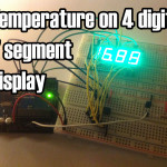 Arduino – Temperature Displayed on 4 Digit 7 segment (common anode)
