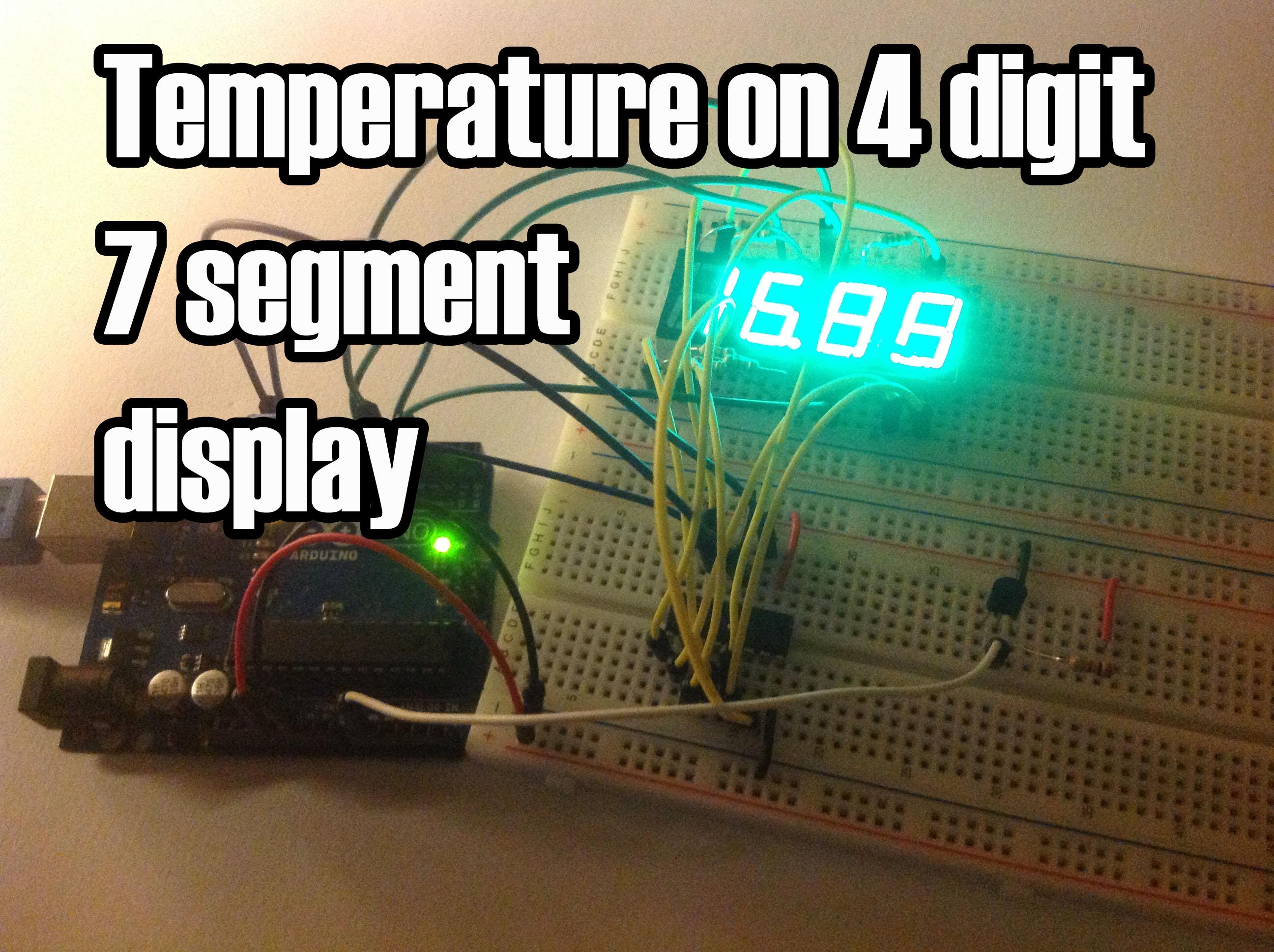Arduino Temperature On 4 Digit 7 Segment Display