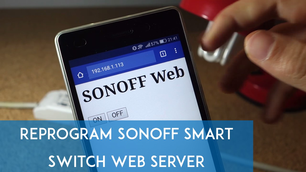 Reprogram Sonoff Smart Switch Web Server Random Nerd Tutorials Turn On Delay Circuit That Resets Nice And Quick Youtube