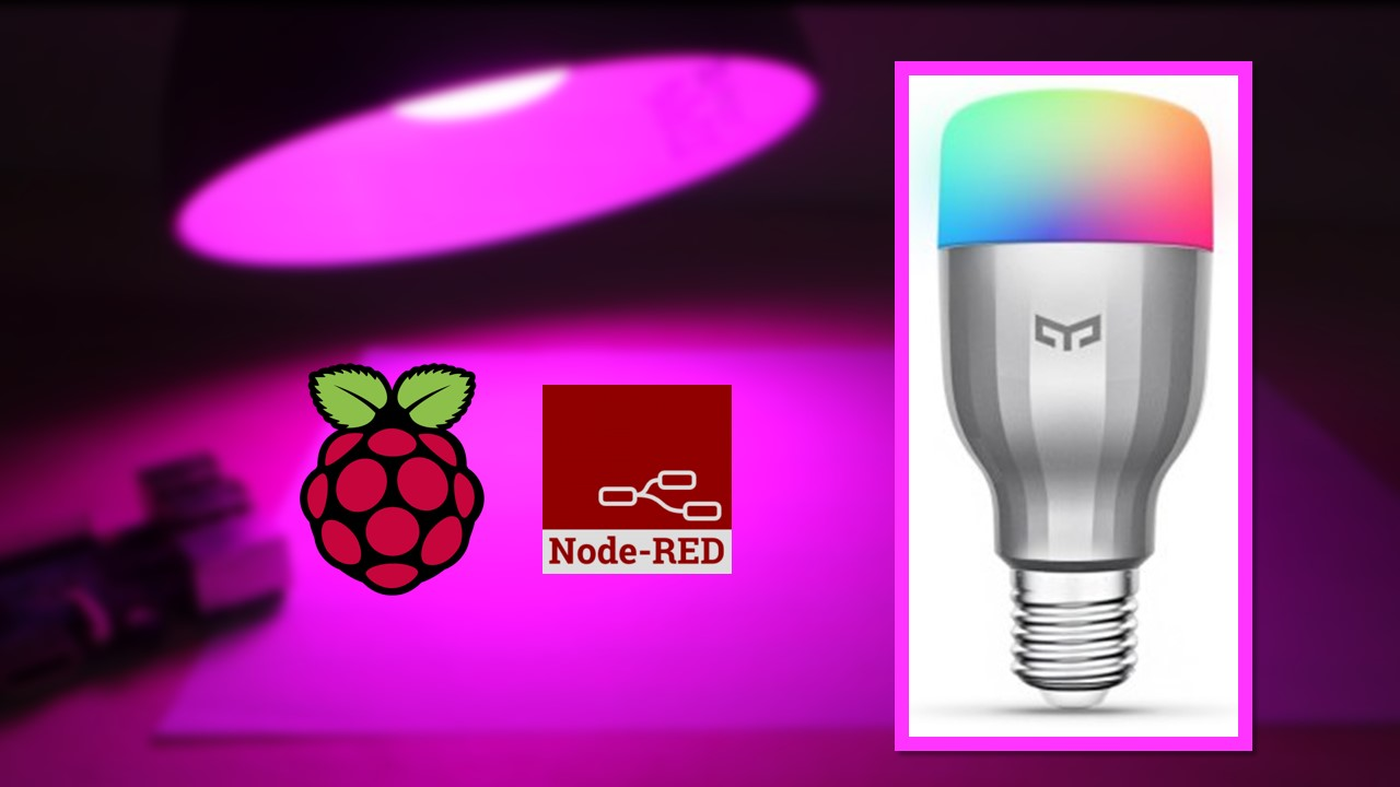 Node Red Xiaomi Yeelight Rgbw Bulb Random Nerd Tutorials Led Smart Light